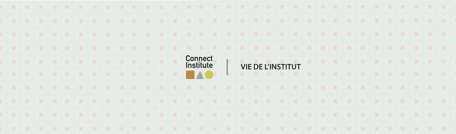 Vie de l'institut (Cover Blog)